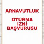 Arnavutluk Oturum İzni Almak